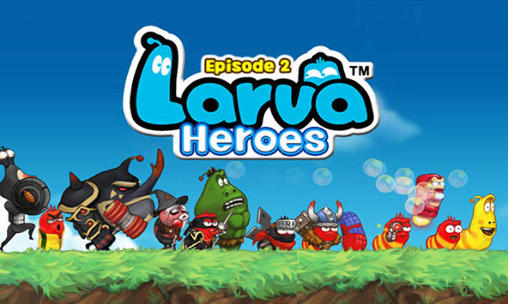 larva_heroes_episode2-techpanorma