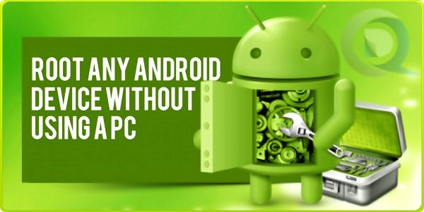 5 Best Ways to Root Android Without Pc - Tech news, Gadgets